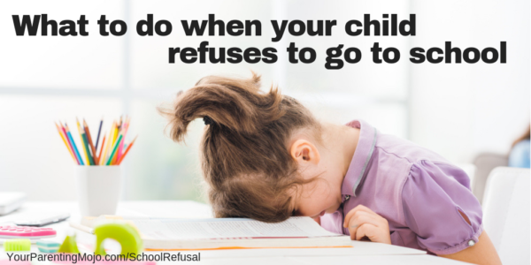 What to do when your child refuses to go to school